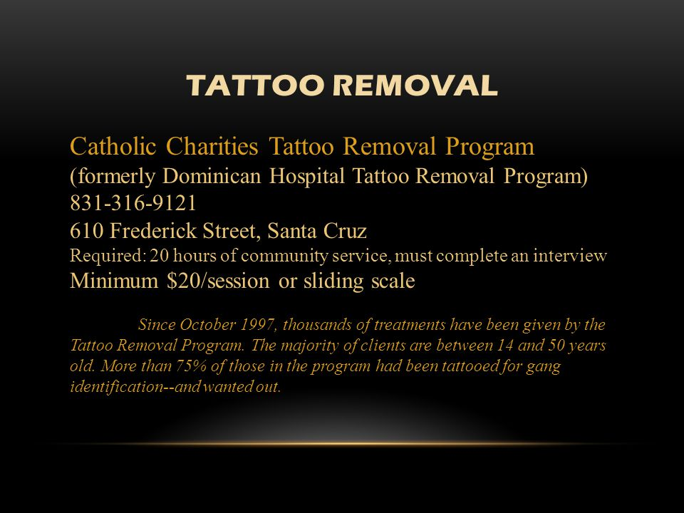 TATTOO REMOVAL Catholic Charities Tattoo Removal Program