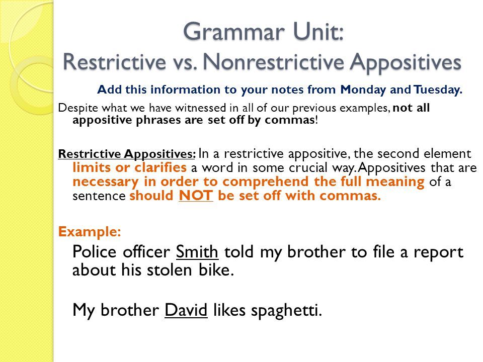 Grammar Unit: Restrictive vs. Nonrestrictive Appositives