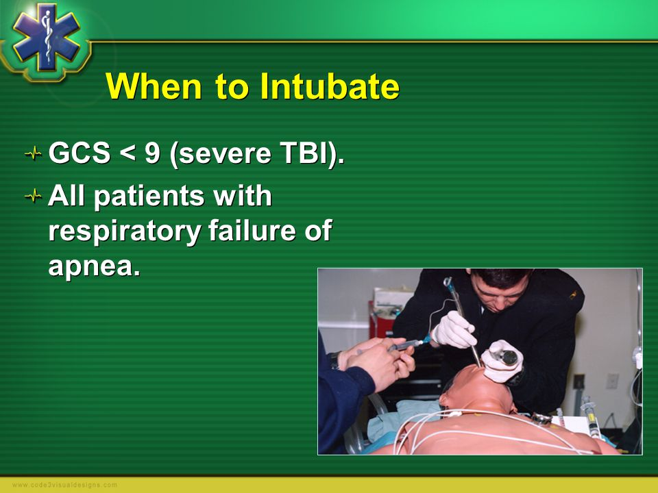 When to Intubate GCS < 9 (severe TBI).