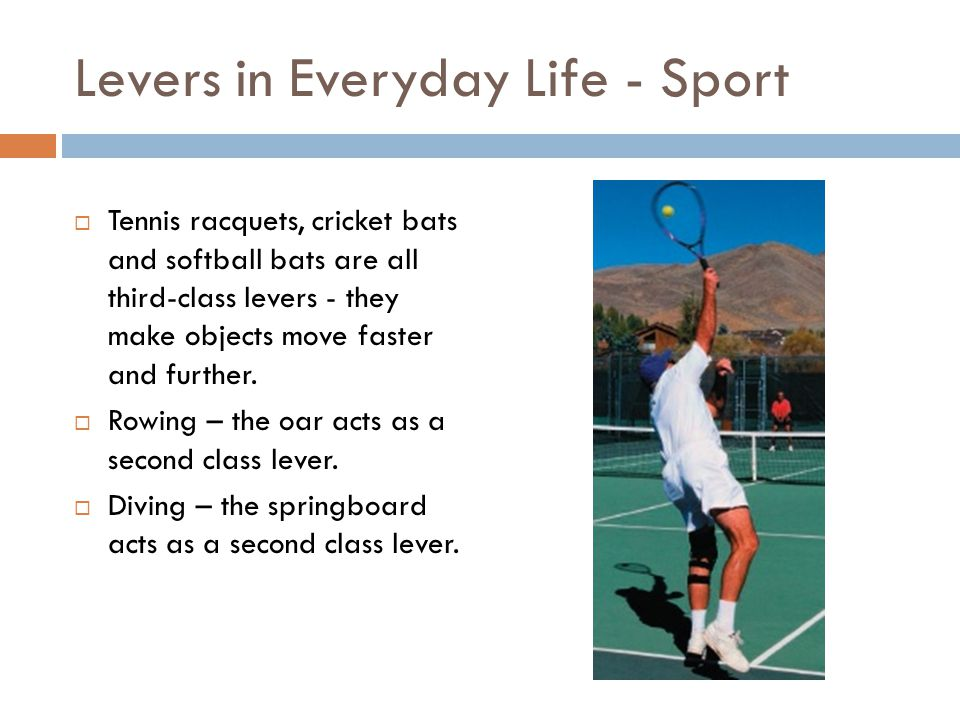 Levers in Everyday Life - Sport