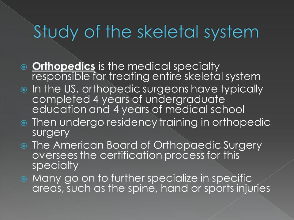 Study of the skeletal system