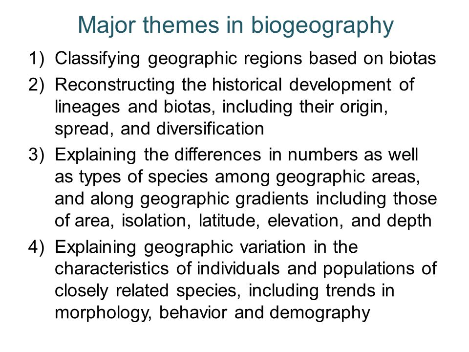 Major themes in biogeography