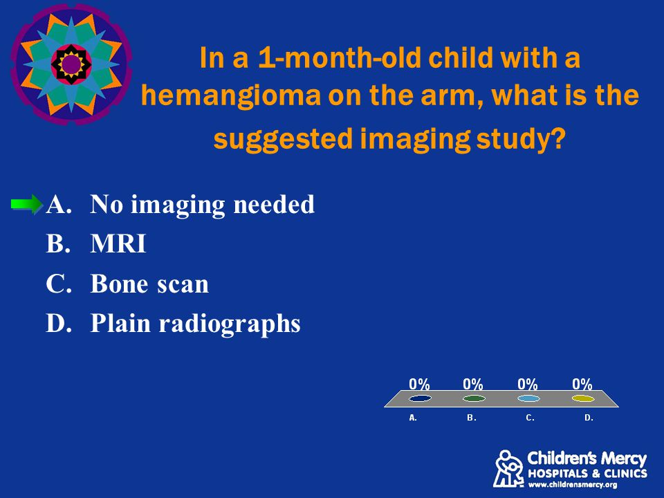 In a 1-month-old child with a hemangioma on the arm, what is the suggested imaging study