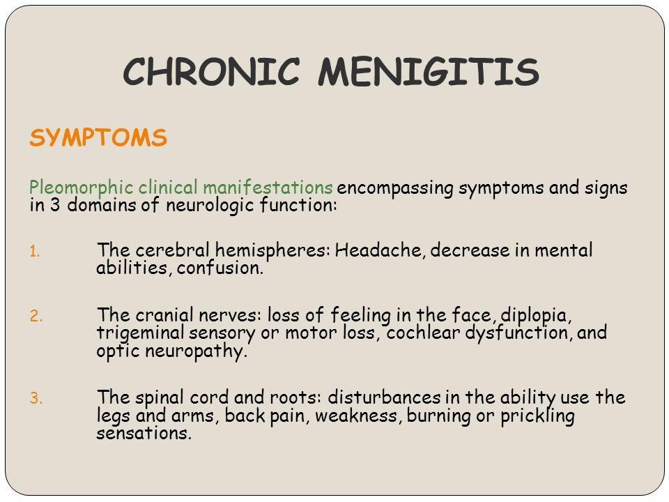CHRONIC MENIGITIS SYMPTOMS