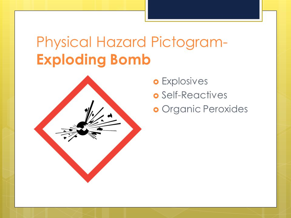 Physical Hazard Pictogram- Exploding Bomb