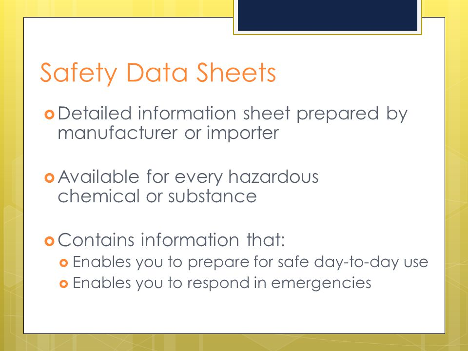 Safety Data Sheets Detailed information sheet prepared by manufacturer or importer.