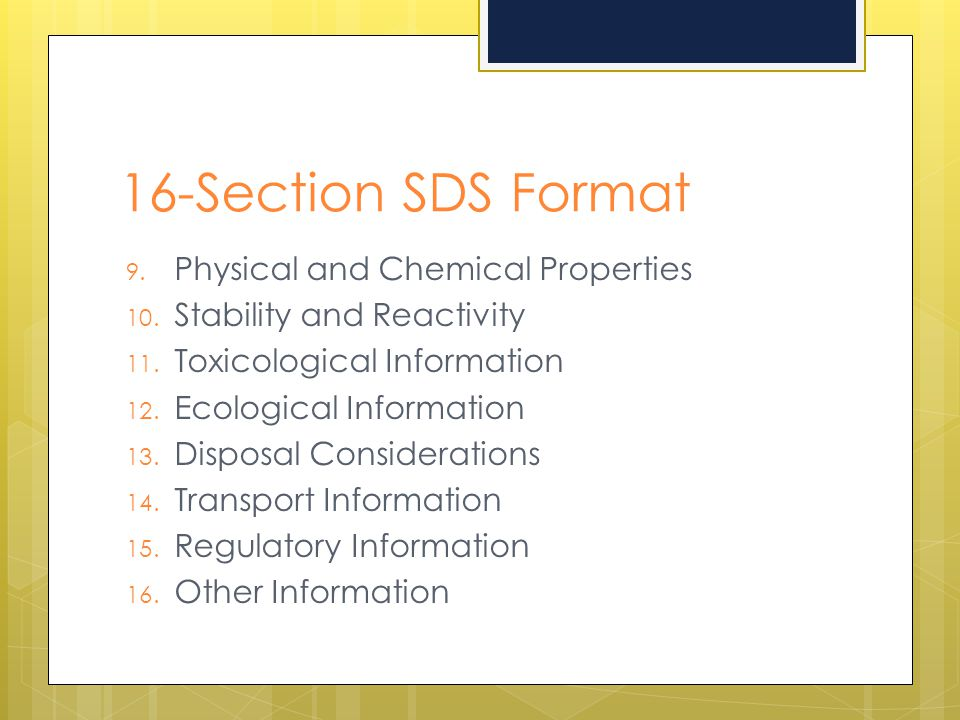 16-Section SDS Format Physical and Chemical Properties