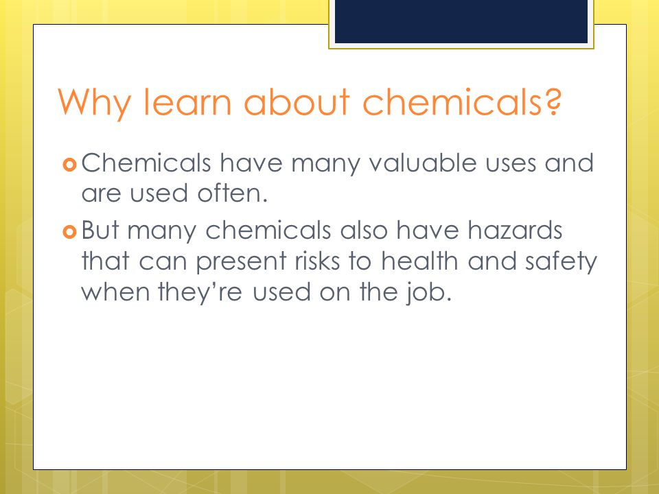 Why learn about chemicals
