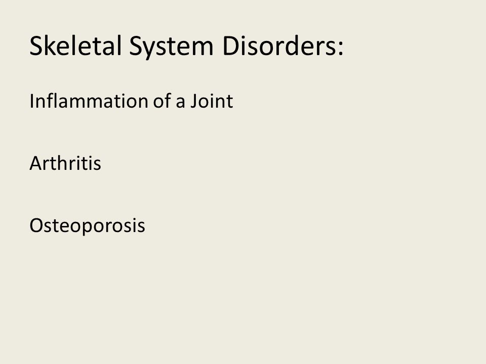 Skeletal System Disorders:
