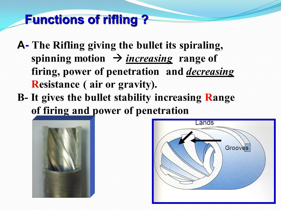 Functions of rifling