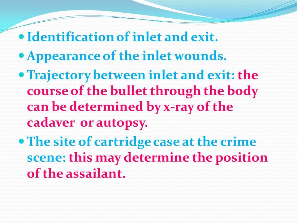 Identification of inlet and exit.