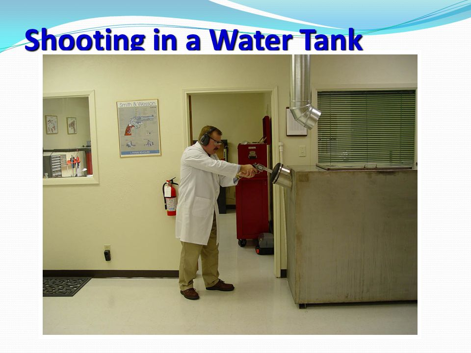 Shooting in a Water Tank