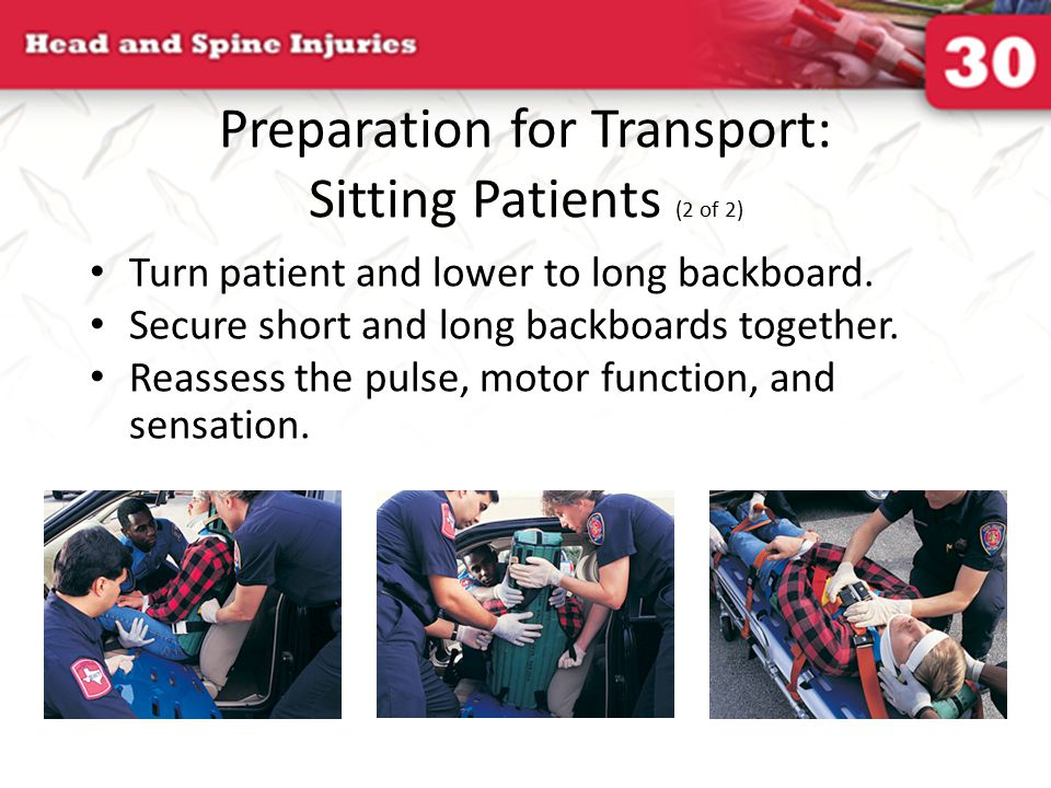 Preparation for Transport: Sitting Patients (2 of 2)