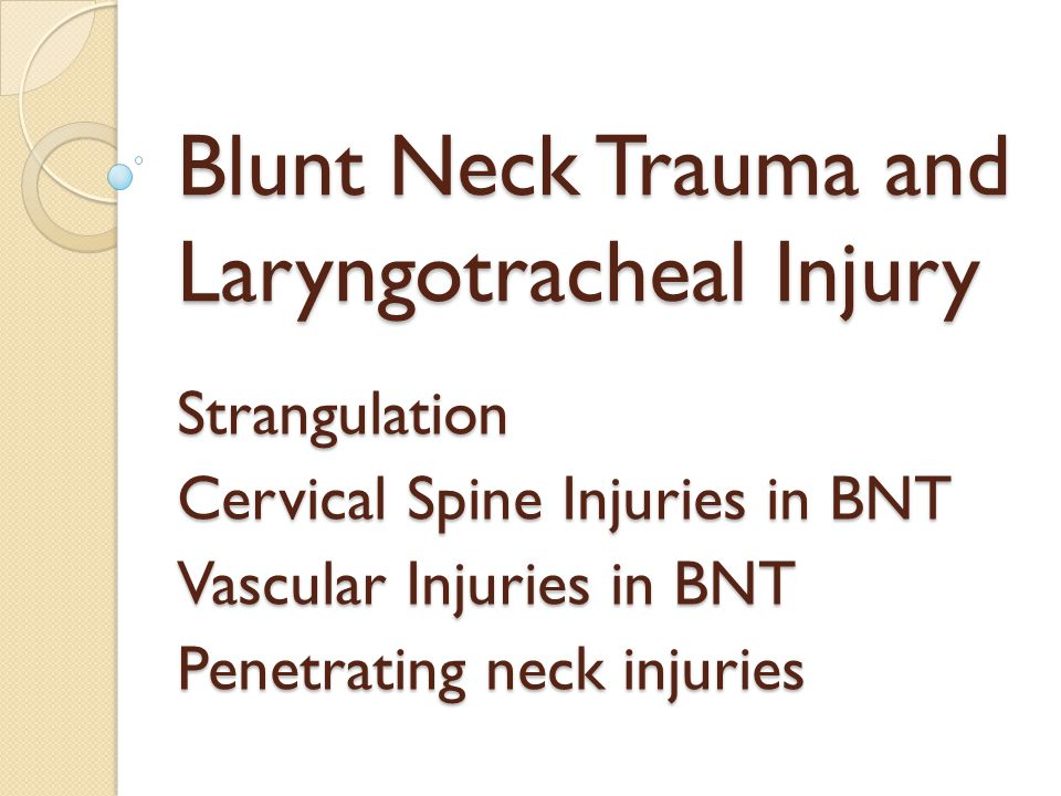 Blunt Neck Trauma and Laryngotracheal Injury