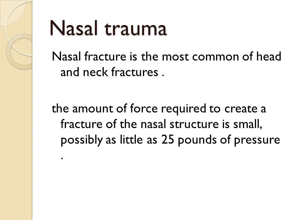 Nasal trauma