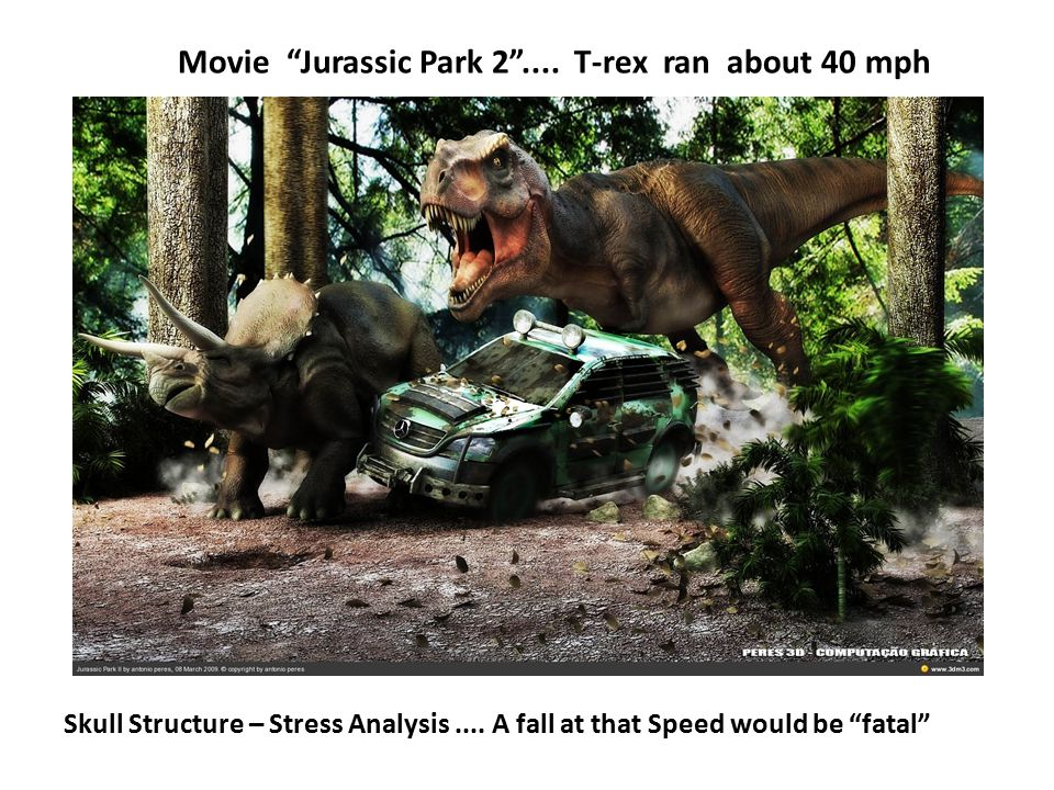 Movie Jurassic Park 2 .... T-rex ran about 40 mph