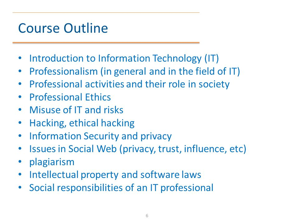 Course Outline Introduction to Information Technology (IT)