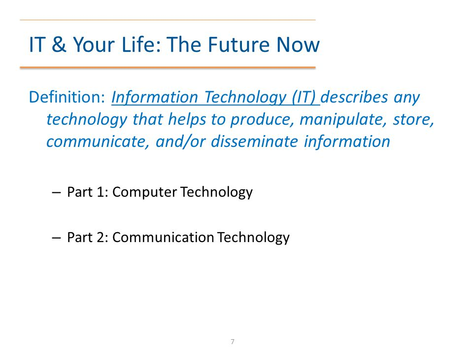 IT & Your Life: The Future Now