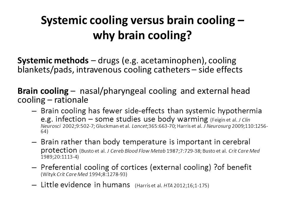 Systemic cooling versus brain cooling – why brain cooling