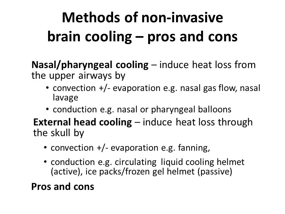 Methods of non-invasive brain cooling – pros and cons