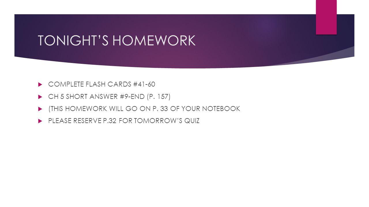 TONIGHT'S HOMEWORK COMPLETE FLASH CARDS #41-60