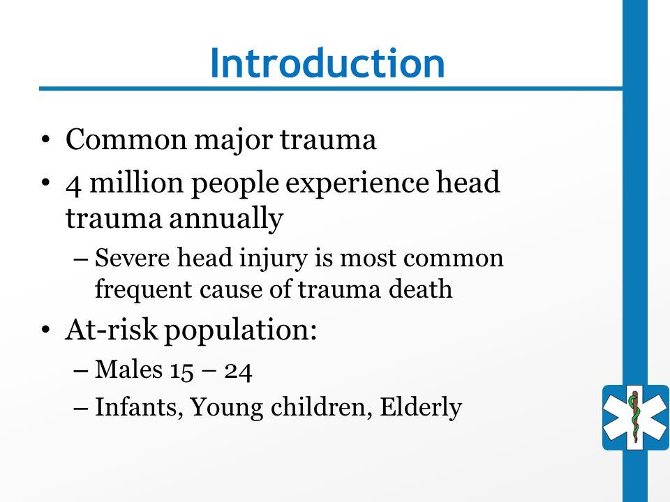 Introduction Common major trauma