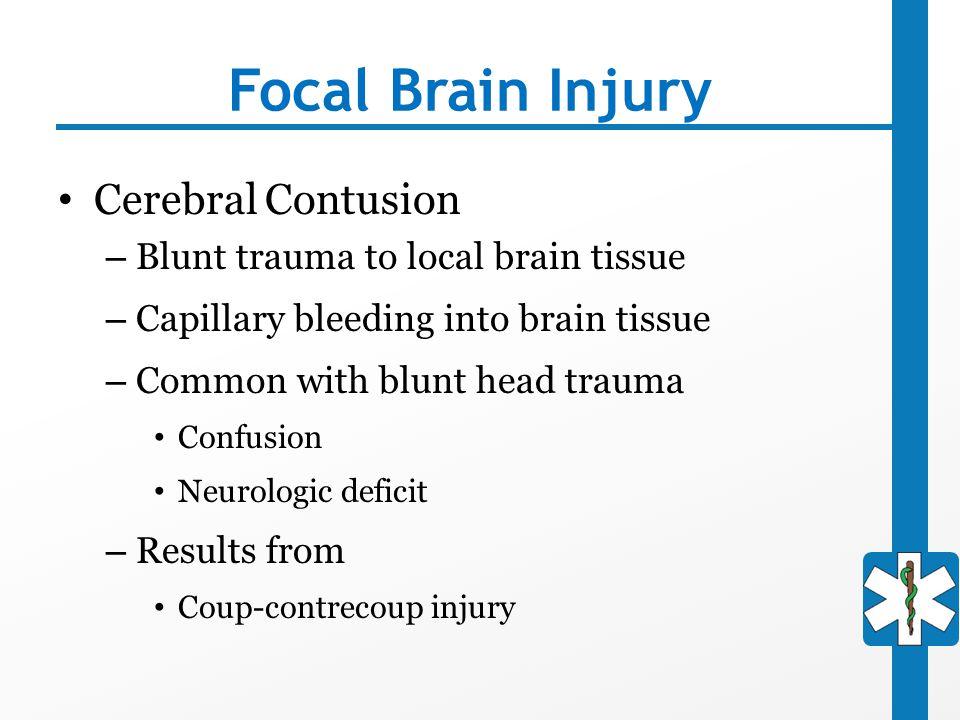 Focal Brain Injury Cerebral Contusion