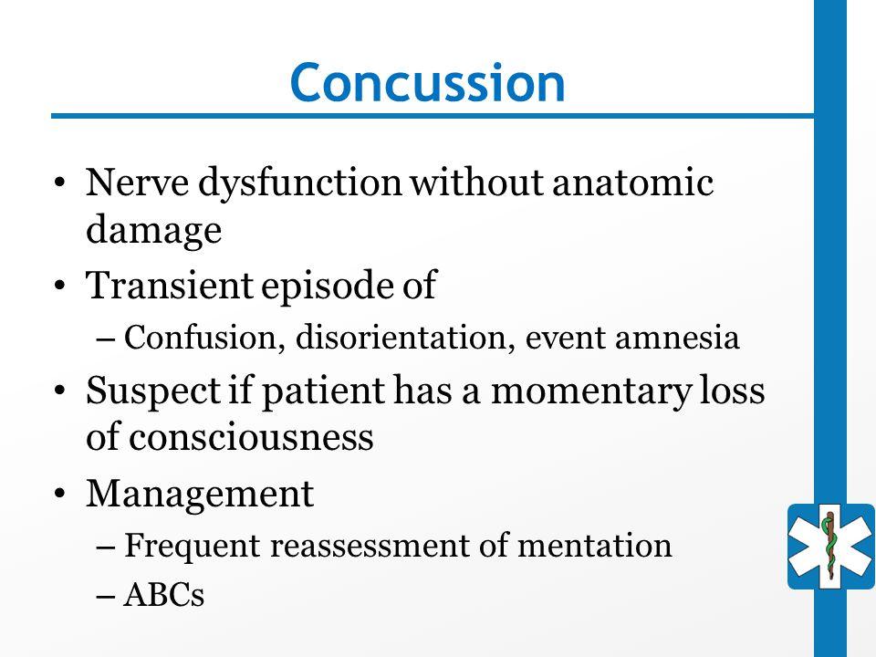 Concussion Nerve dysfunction without anatomic damage