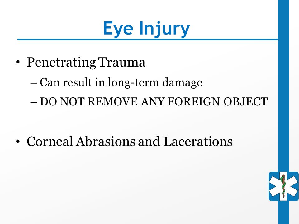 Eye Injury Penetrating Trauma Corneal Abrasions and Lacerations