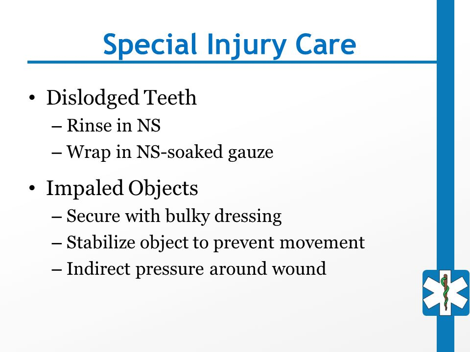 Special Injury Care Dislodged Teeth Impaled Objects Rinse in NS