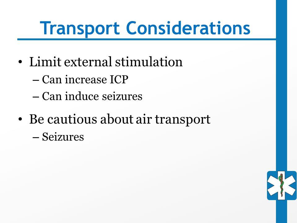 Transport Considerations