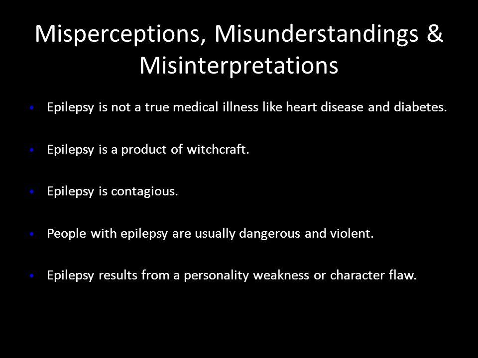 Misperceptions, Misunderstandings & Misinterpretations