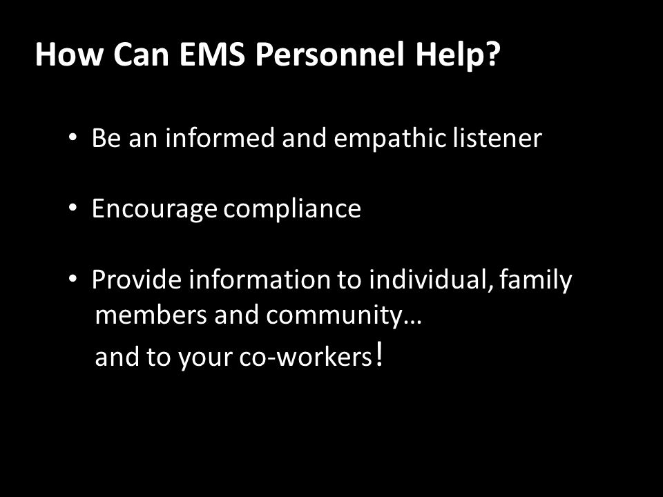 How Can EMS Personnel Help