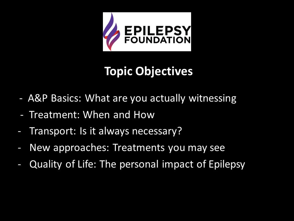 Topic Objectives - A&P Basics: What are you actually witnessing