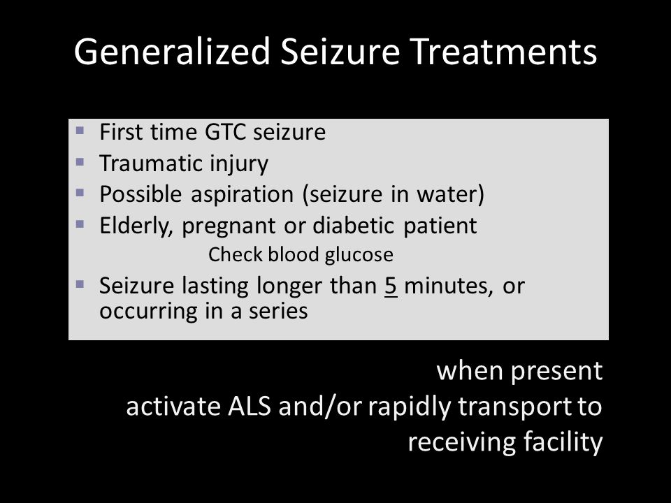 Generalized Seizure Treatments