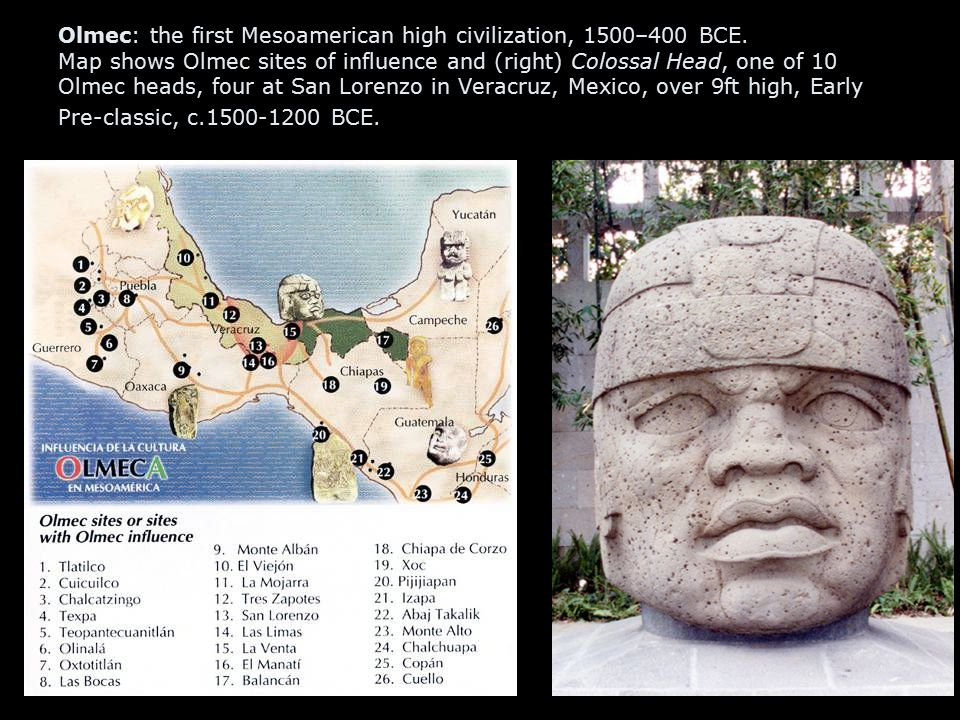 Olmec: the first Mesoamerican high civilization, 1500–400 BCE