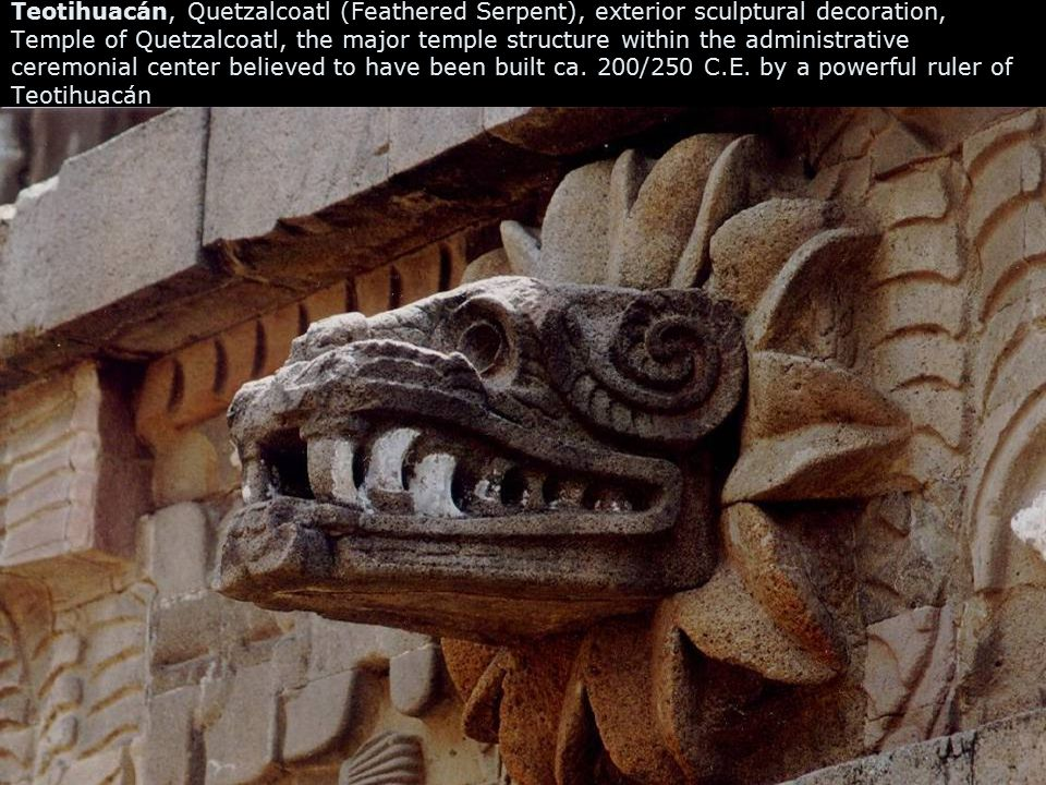Teotihuacán, Quetzalcoatl (Feathered Serpent), exterior sculptural decoration, Temple of Quetzalcoatl, the major temple structure within the administrative ceremonial center believed to have been built ca.