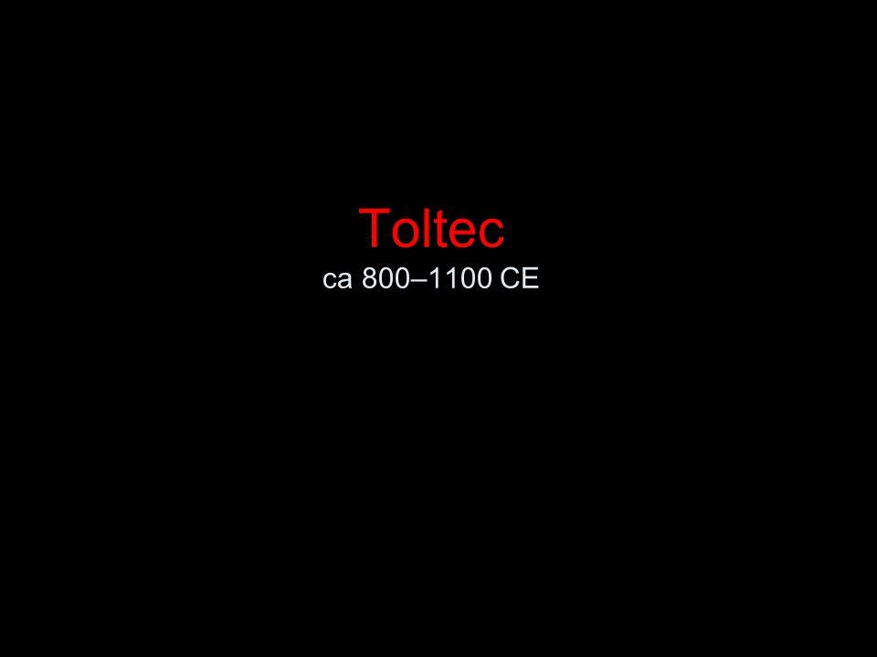 Toltec ca 800–1100 CE