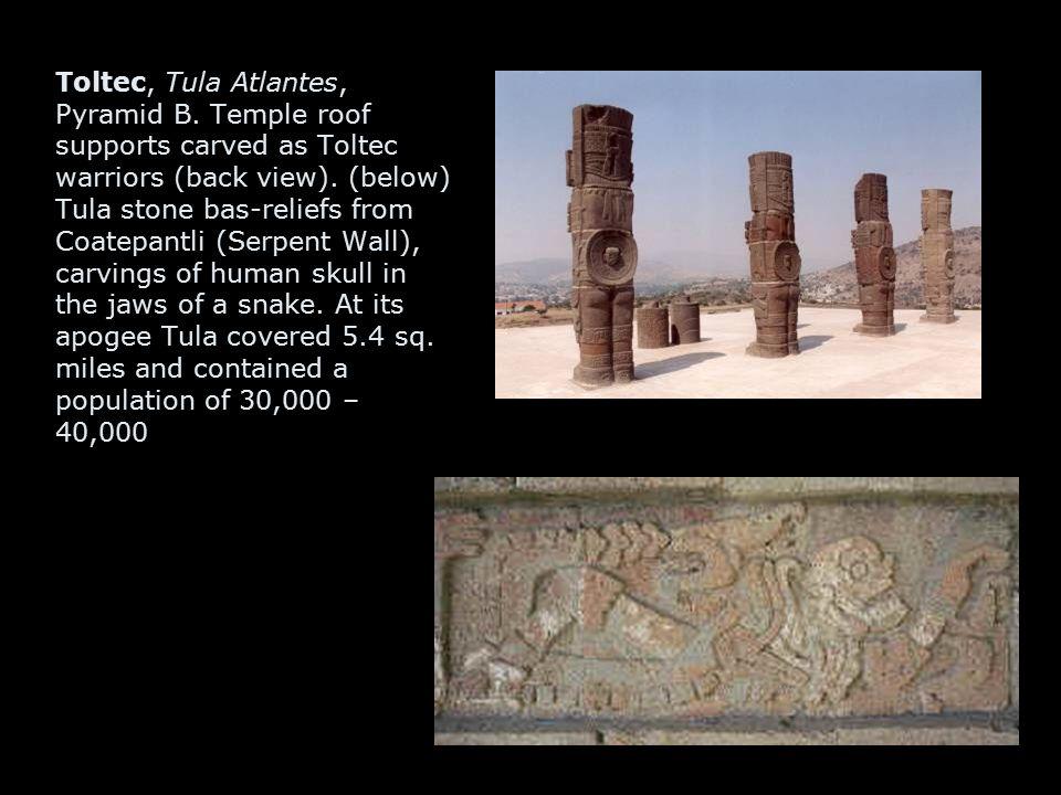 Toltec, Tula Atlantes, Pyramid B