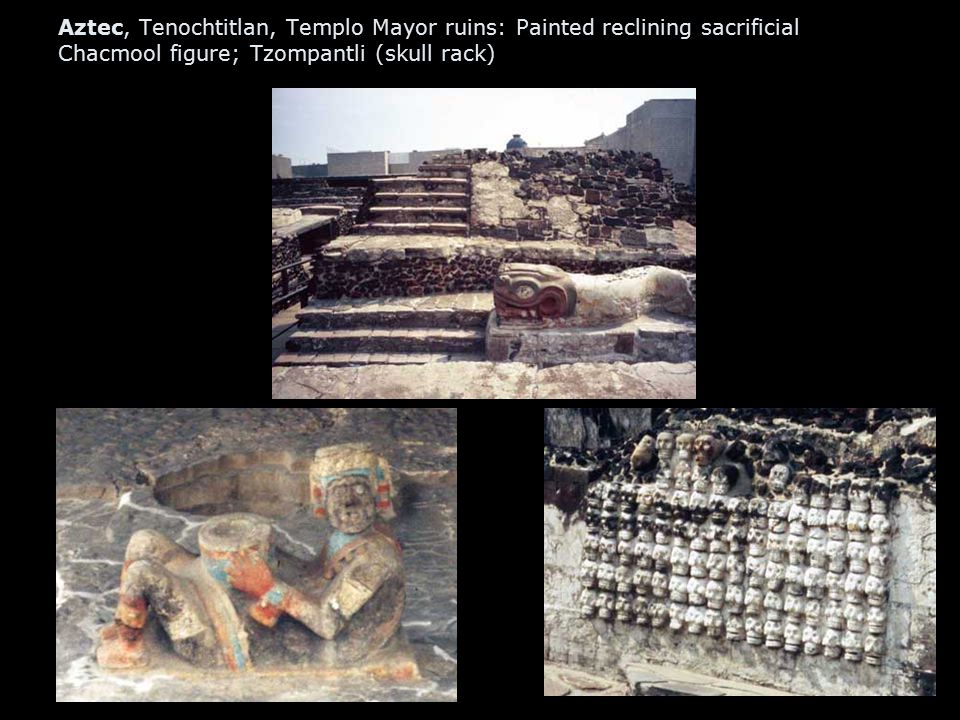 Aztec, Tenochtitlan, Templo Mayor ruins: Painted reclining sacrificial Chacmool figure; Tzompantli (skull rack)