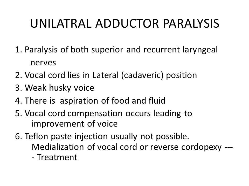 UNILATRAL ADDUCTOR PARALYSIS