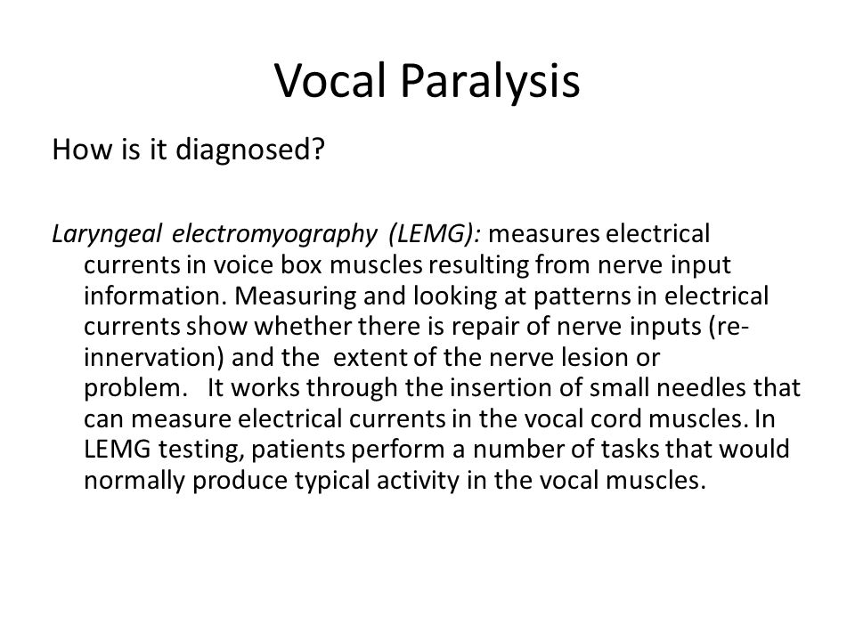 Vocal Paralysis How is it diagnosed