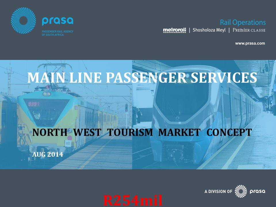 MAIN LINE PASSENGER SERVICES NORTH WEST TOURISM MARKET CONCEPT