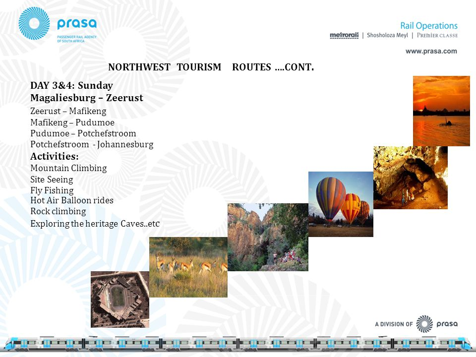 NORTHWEST TOURISM ROUTES ….CONT.