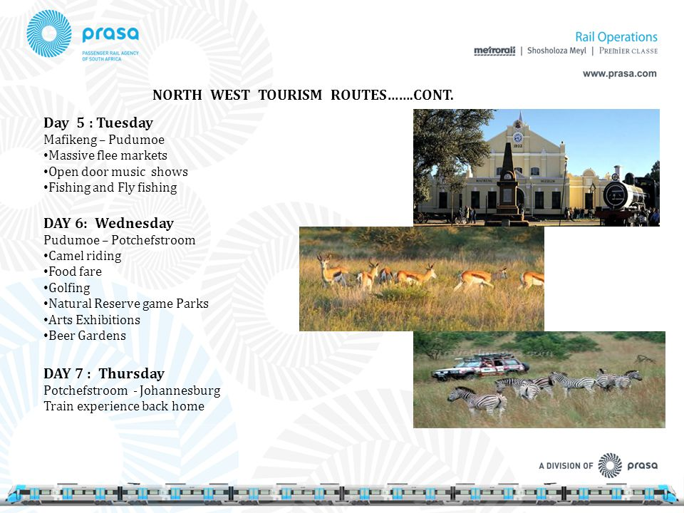 NORTH WEST TOURISM ROUTES…….CONT.