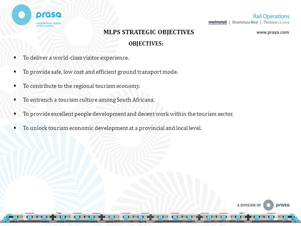 MLPS STRATEGIC OBJECTIVES