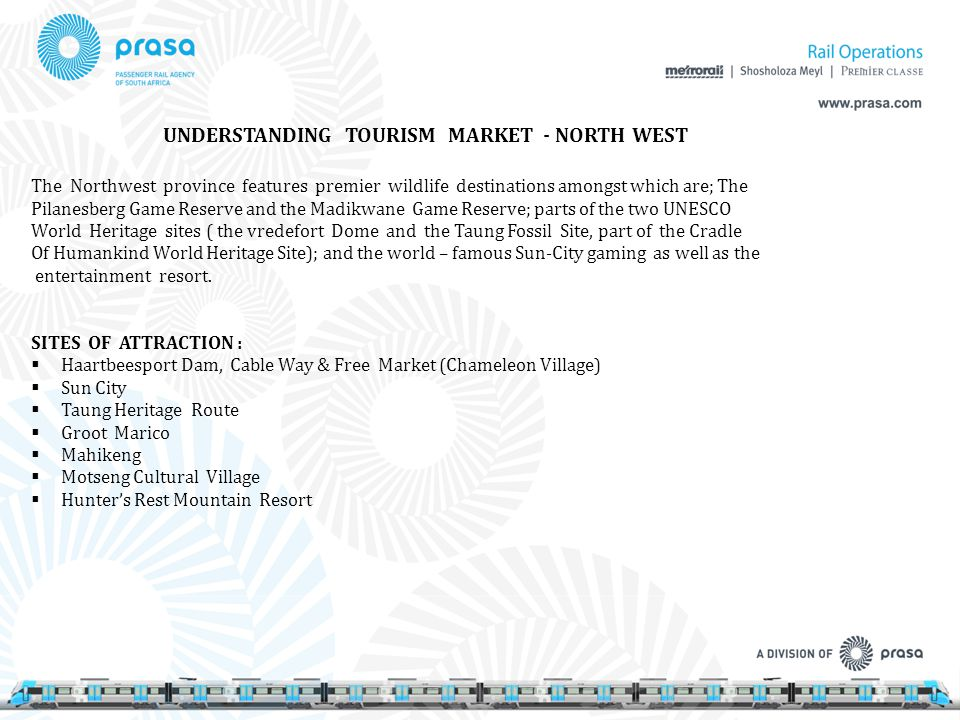 UNDERSTANDING TOURISM MARKET - NORTH WEST