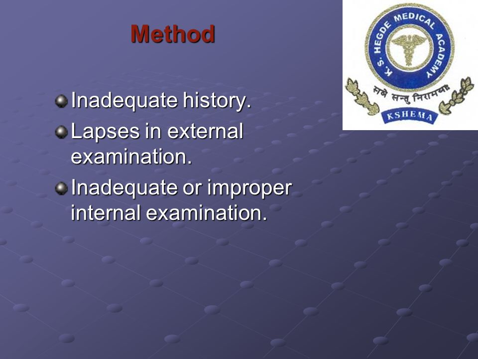 Lapses in external examination.