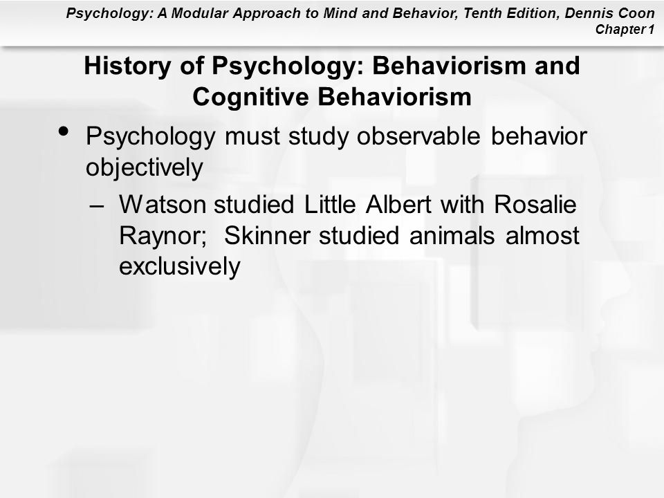 History of Psychology: Behaviorism and Cognitive Behaviorism