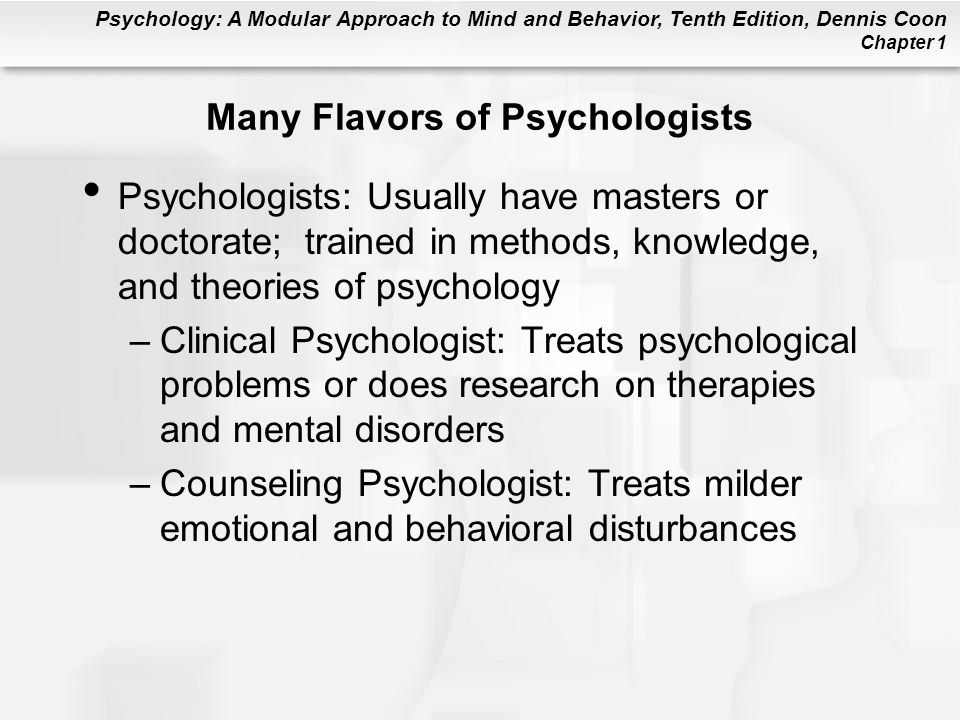 Many Flavors of Psychologists